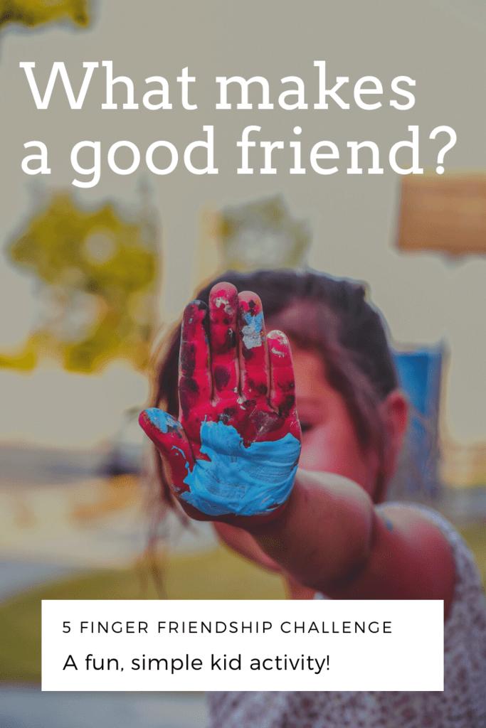What makes a good friend_