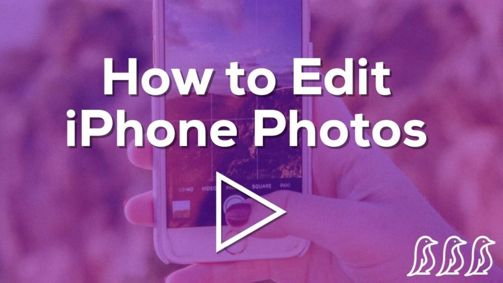 How to edit iphone photos