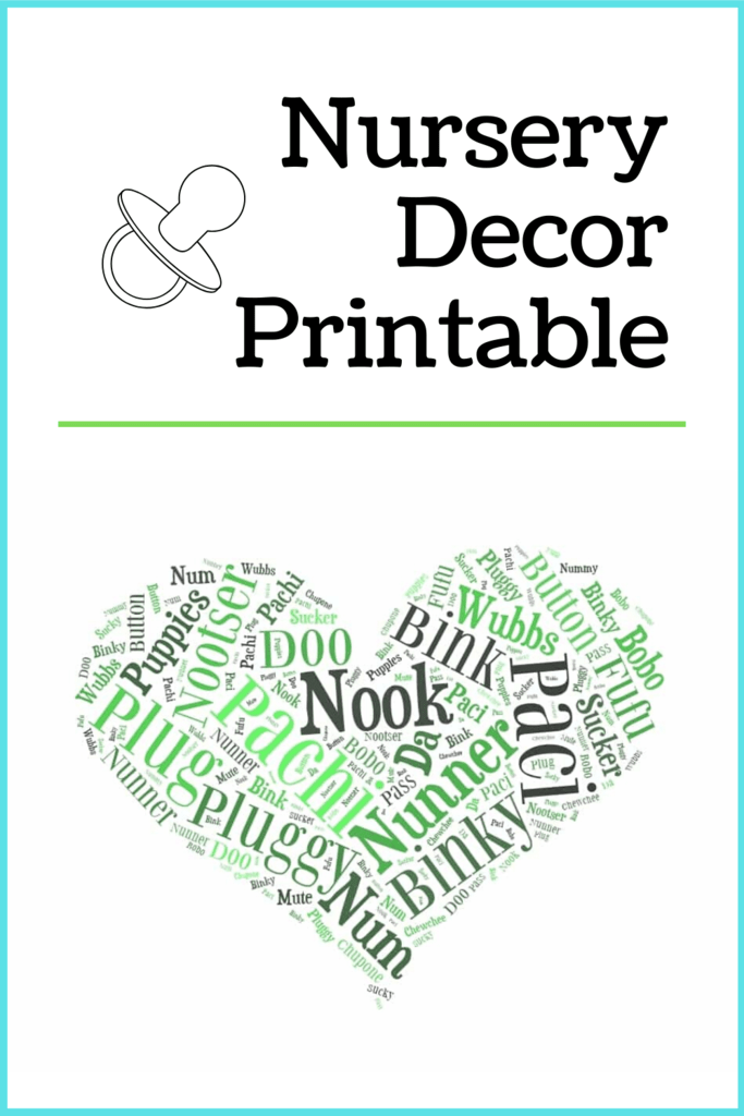 Pacifier Printable - Affordable Baby Room Decor Idea
