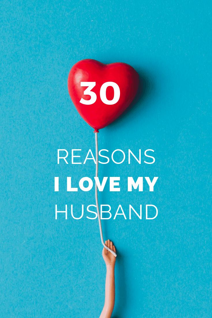 Reasons I Love My Husband