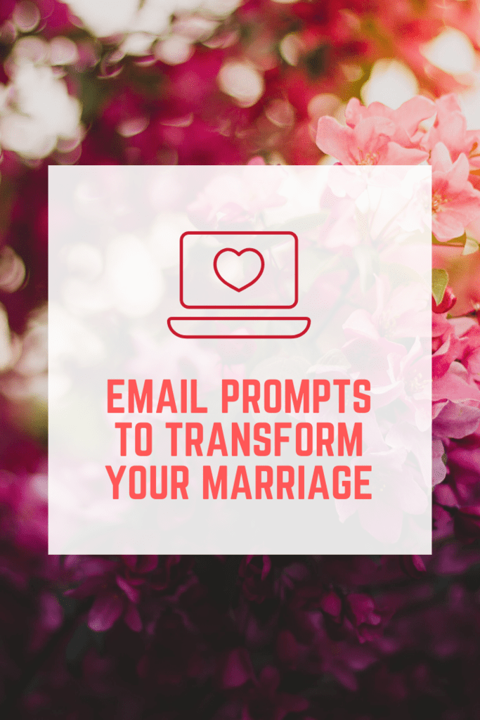 email prompts to transform your marriage