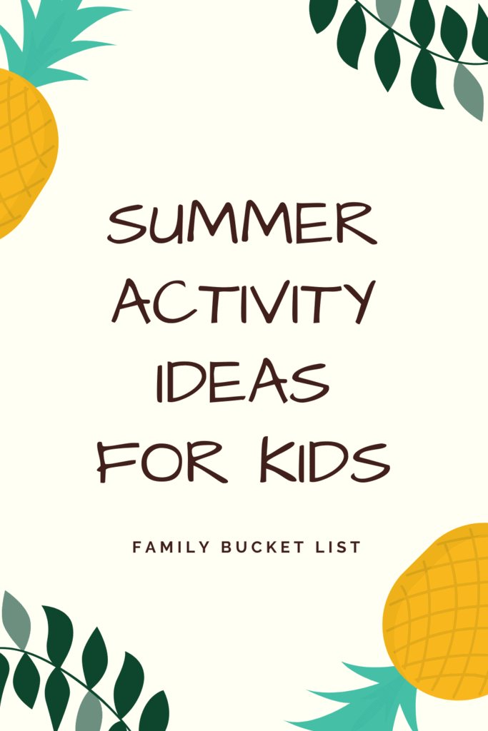 summer activity ideas for kids
