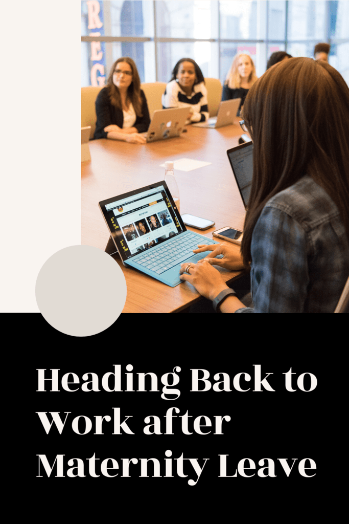 after maternity leave article graphic with photo of women at a conference table
