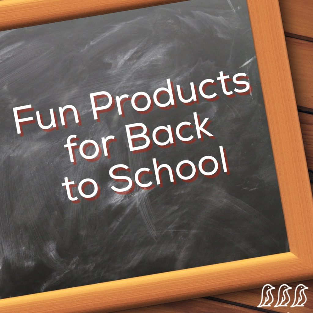 Fun Products for Back to School
