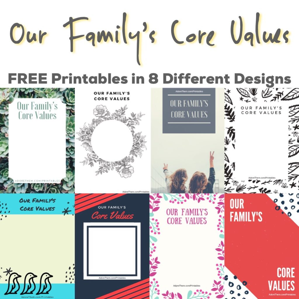 Our Family's Core Values Free Printables