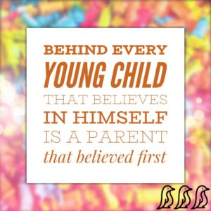 behind every young child, mom quote