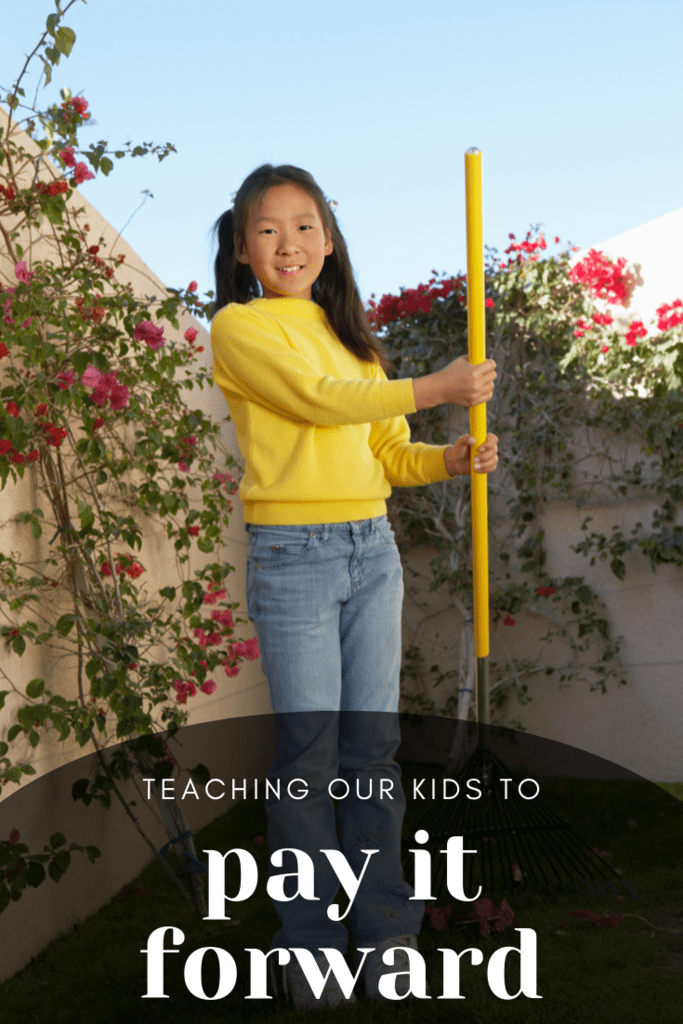 teaching our kids to pay it forward