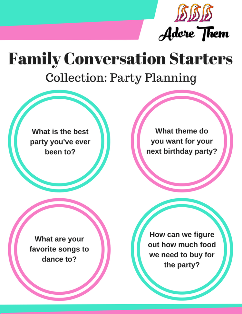 family conversation starters about party planning