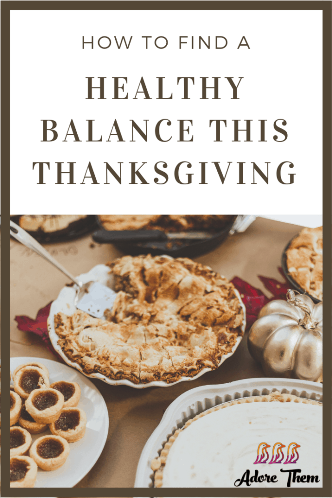 How to find a healthy balance this Thanksgiving