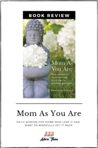Mom As You Are Book Review