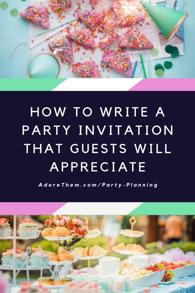 How to Write A Party Invitation That Guests Will Appreciate