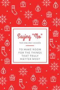 Saying No this Holiday Season