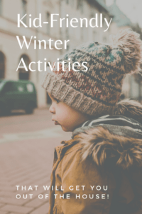 Kid-Friendly Winter Activities