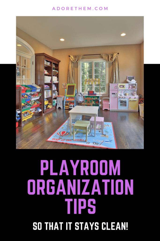 Playroom organization tips