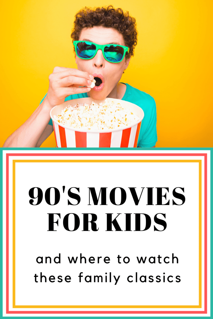 90s Movies for Kids