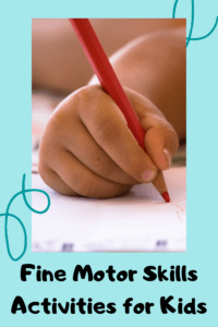 Fine Motor Skills Activities for Kids