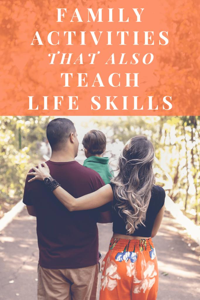 family activities that teach life skills