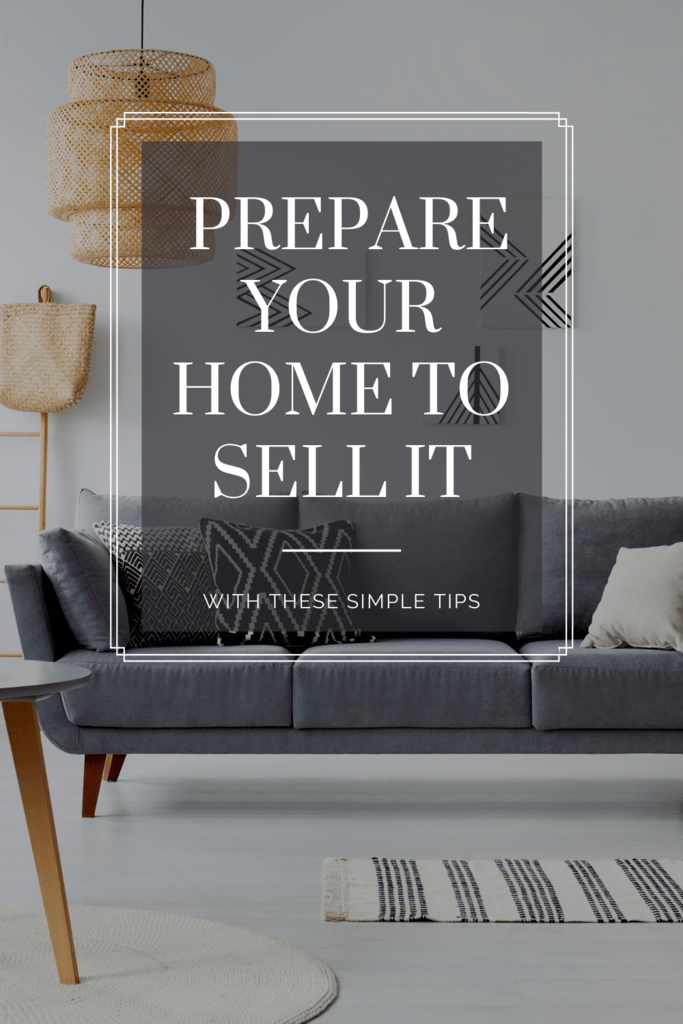 Prepare Your Home to Sell It