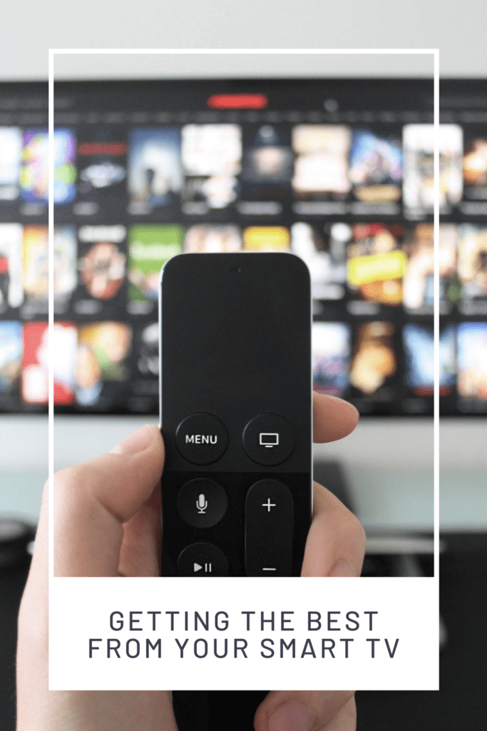 Getting the Best from Your Smart TV graphic with picture of someone holding a remote in front of the tv