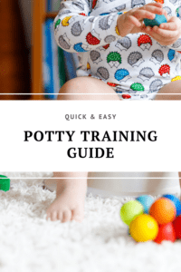 quick and easy potty training guide graphic with picture of a child on a potty with toys