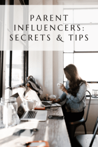 Parent Influencers: Secrets & Tips graphic