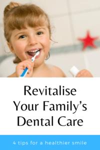 Revitalise Your Family's Dental Care
