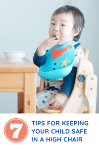 7 tips for keeping your child safe in a high chair