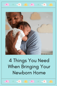 bringing your newborn home graphic with image of a dad holding a newborn