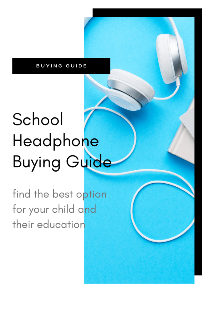 School Headphone Buying Guide graphic with picture of white headphones on blue background