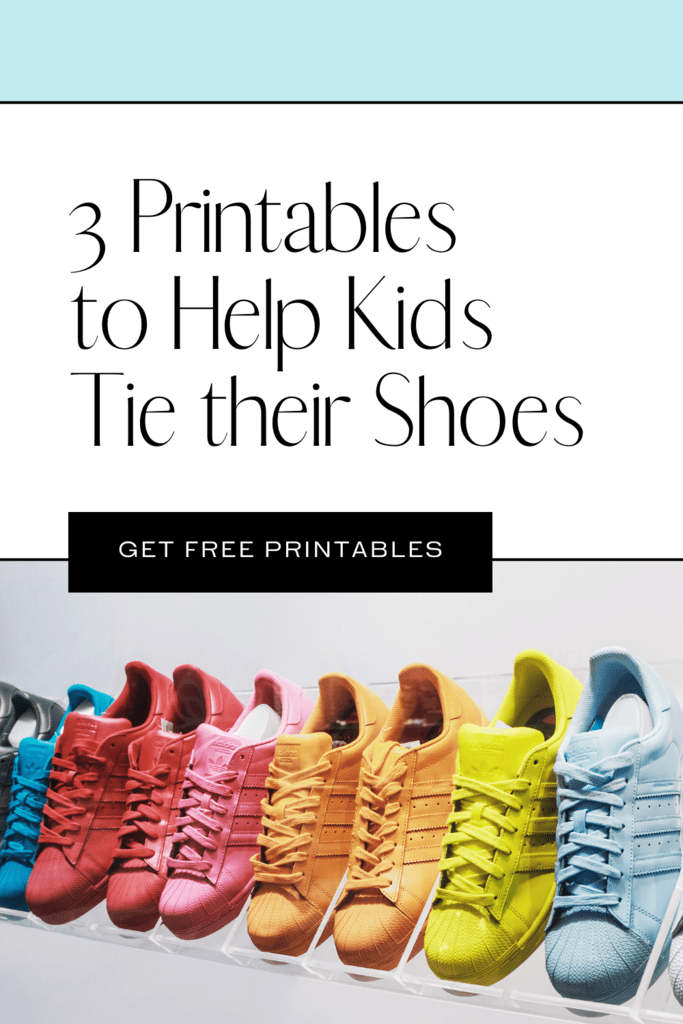 3 printables to help teach kids to tie their shoes graphic with picture of vibrant sneakers